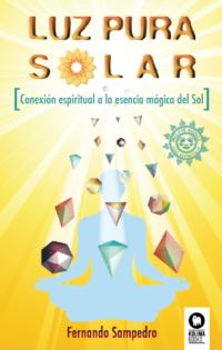 luz pura solar-Fernando Sampedro