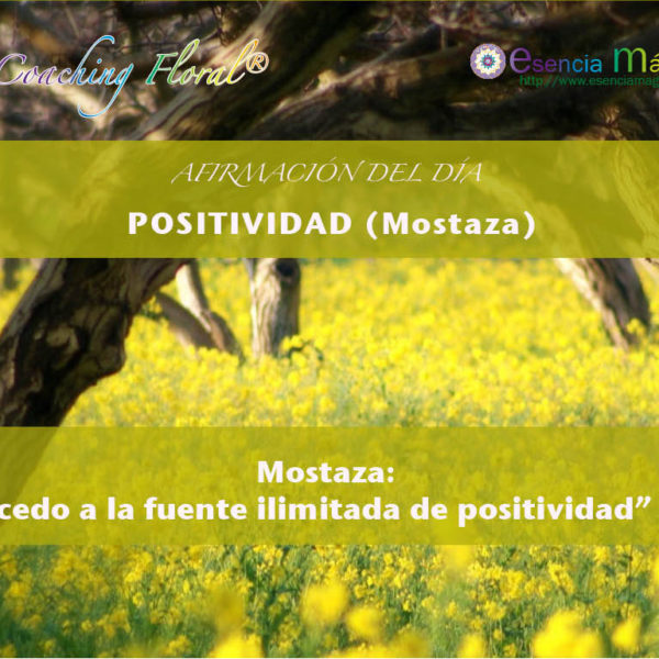 Afirmación positiva de Luz Pura Floral. Mostaza-Positividad