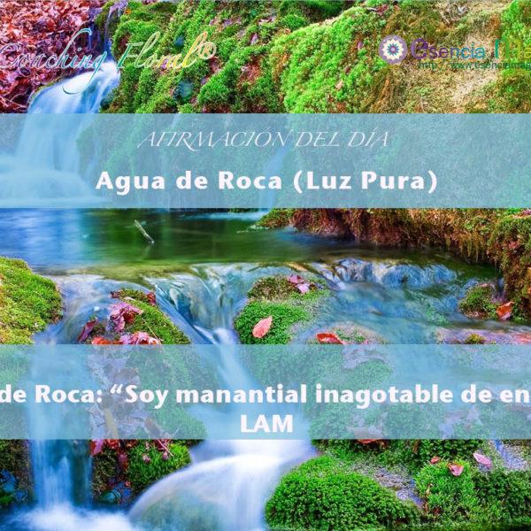 Afirmación positiva de Luz Pura Floral. Agua de Roca-Fluidez