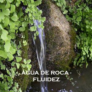 Agua de Roca-Fluidez. Versión Cristal